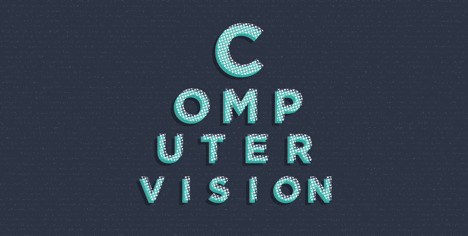 The word 'Computer Vision' arranged like an eye chart test