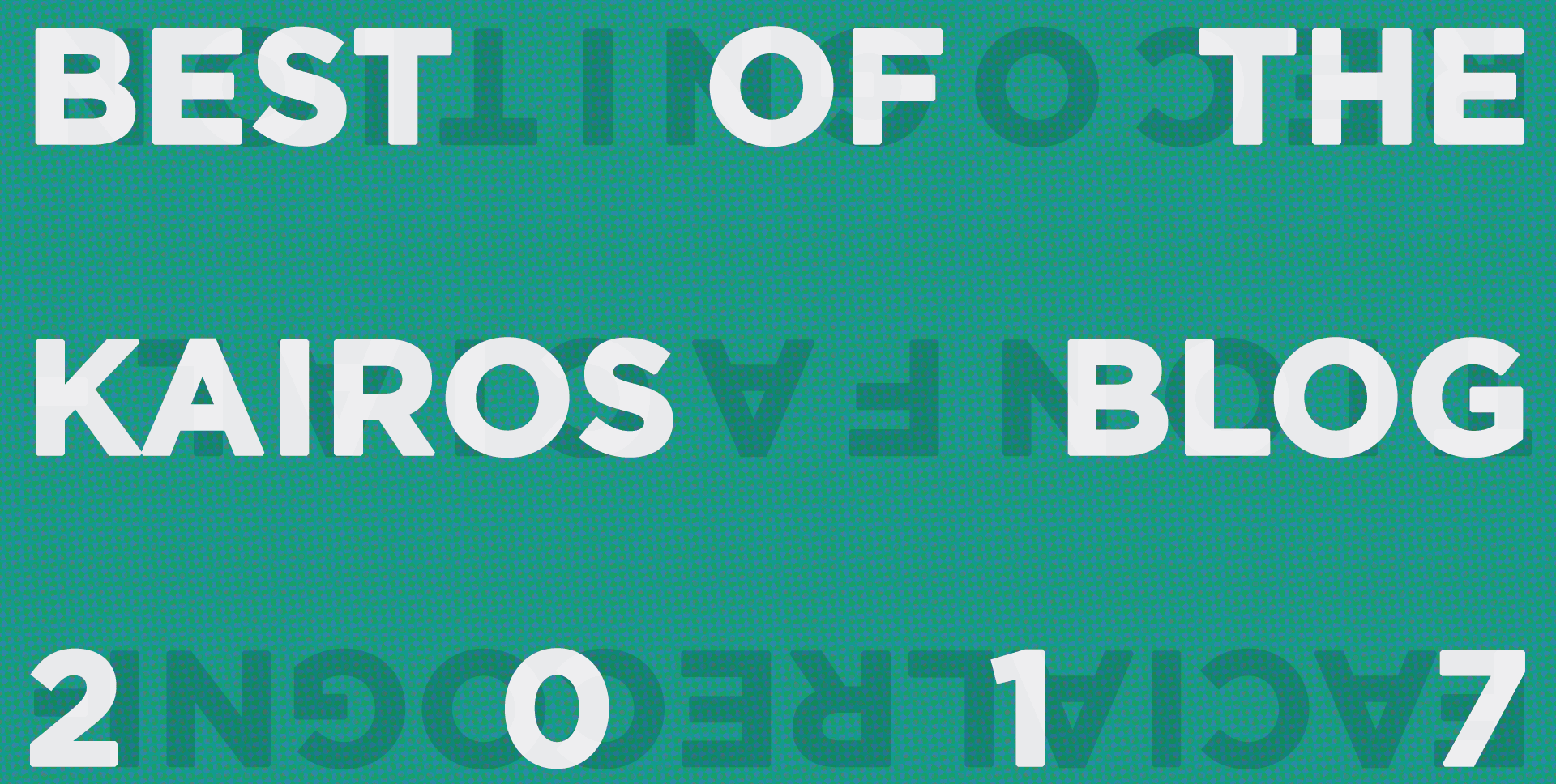 Image of the words 'Best of Kairos Blog 2017'
