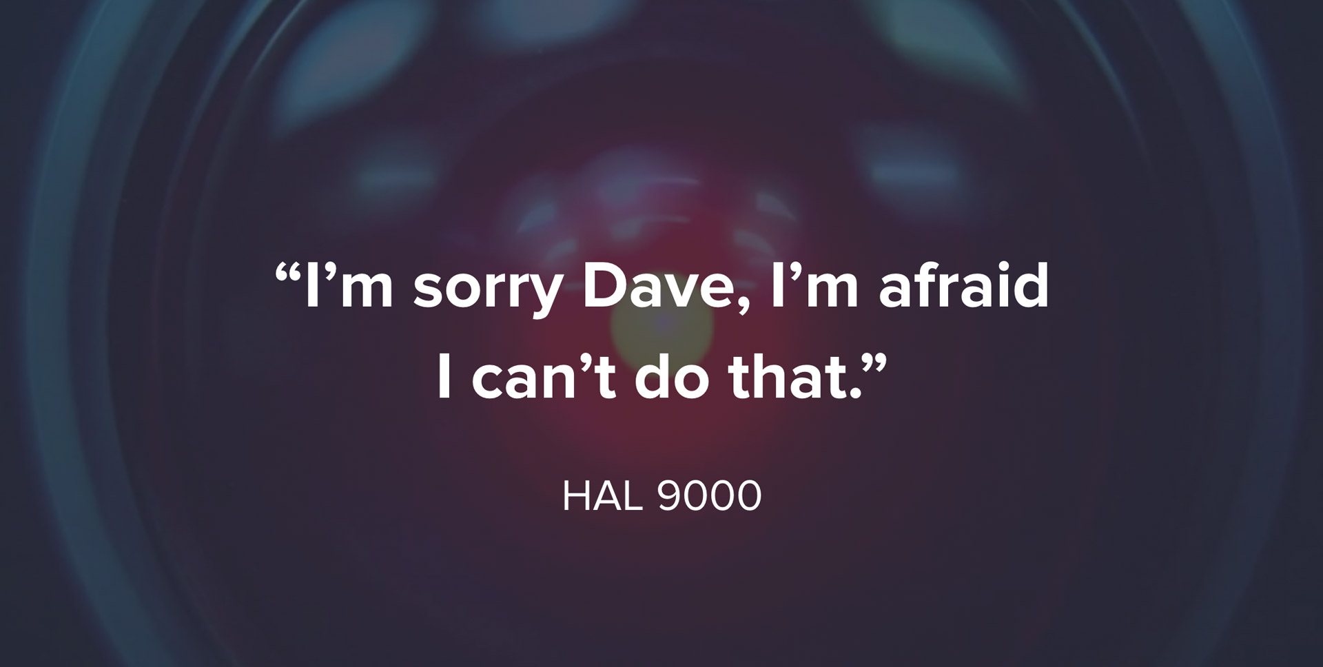 Image of HAL 9000 from the movie 2001: A Space Odyssey