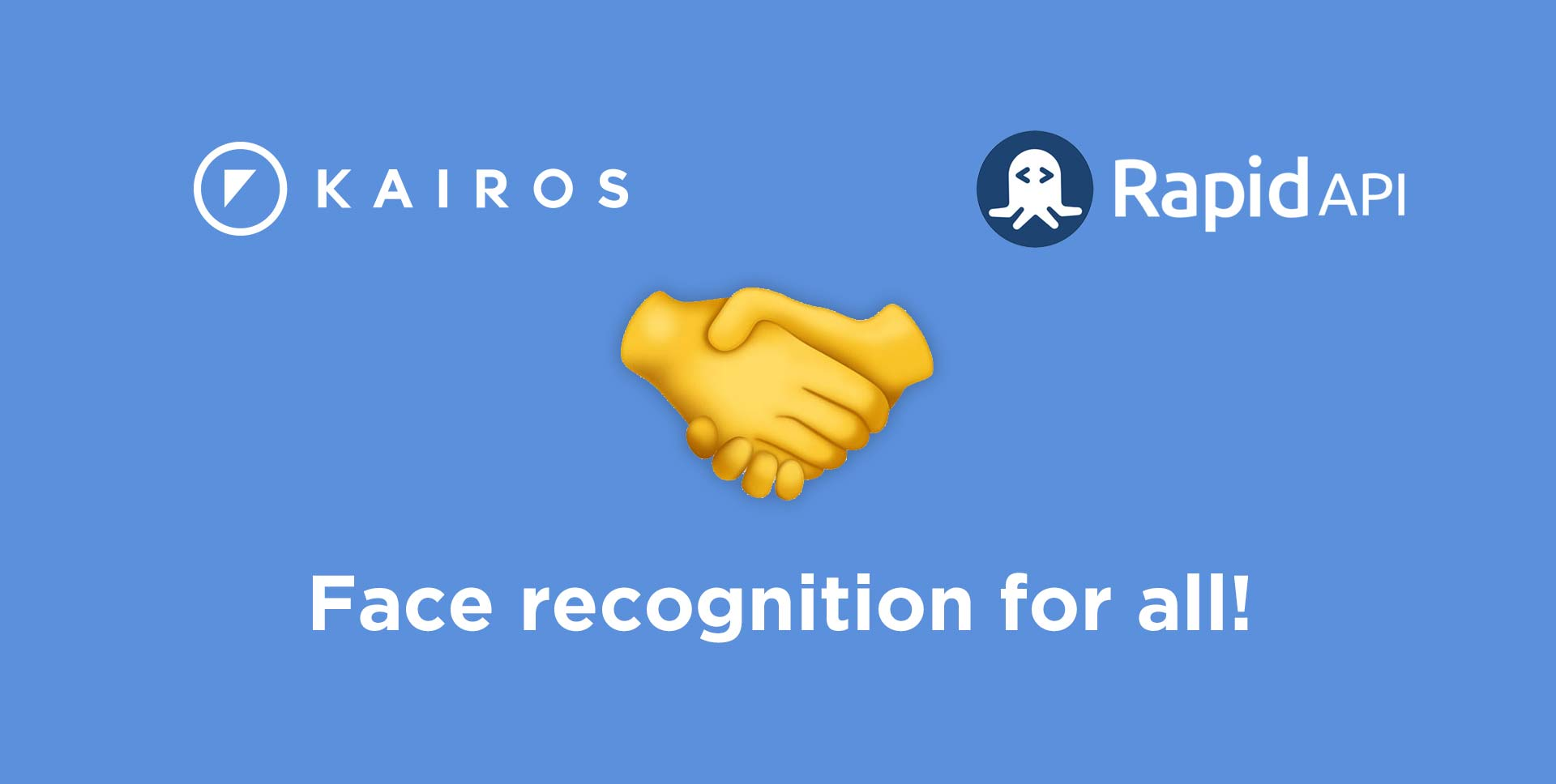 Kairos Partners with RapidAPI to provide facial recognition to developers